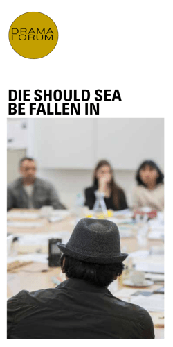 DIE SHOULD SEA BE FALLEN IN