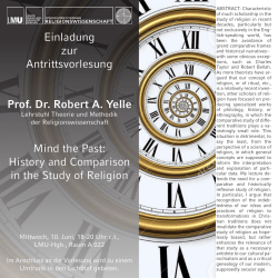 Einladung zur Antrittsvorlesung Prof. Dr. Robert A. Yelle Mind the Past
