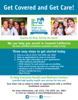 Get Covered and Get Care! - To Help Everyone Health and