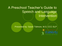 A Preschool Teacher's Guide to Speech and Language