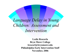 Language Delay in Young Children: Assessment and