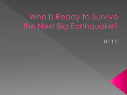 Who Is Ready to Survive the Next Big Earthquake?